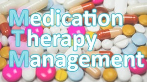 Medication Therapy Management (MTM)